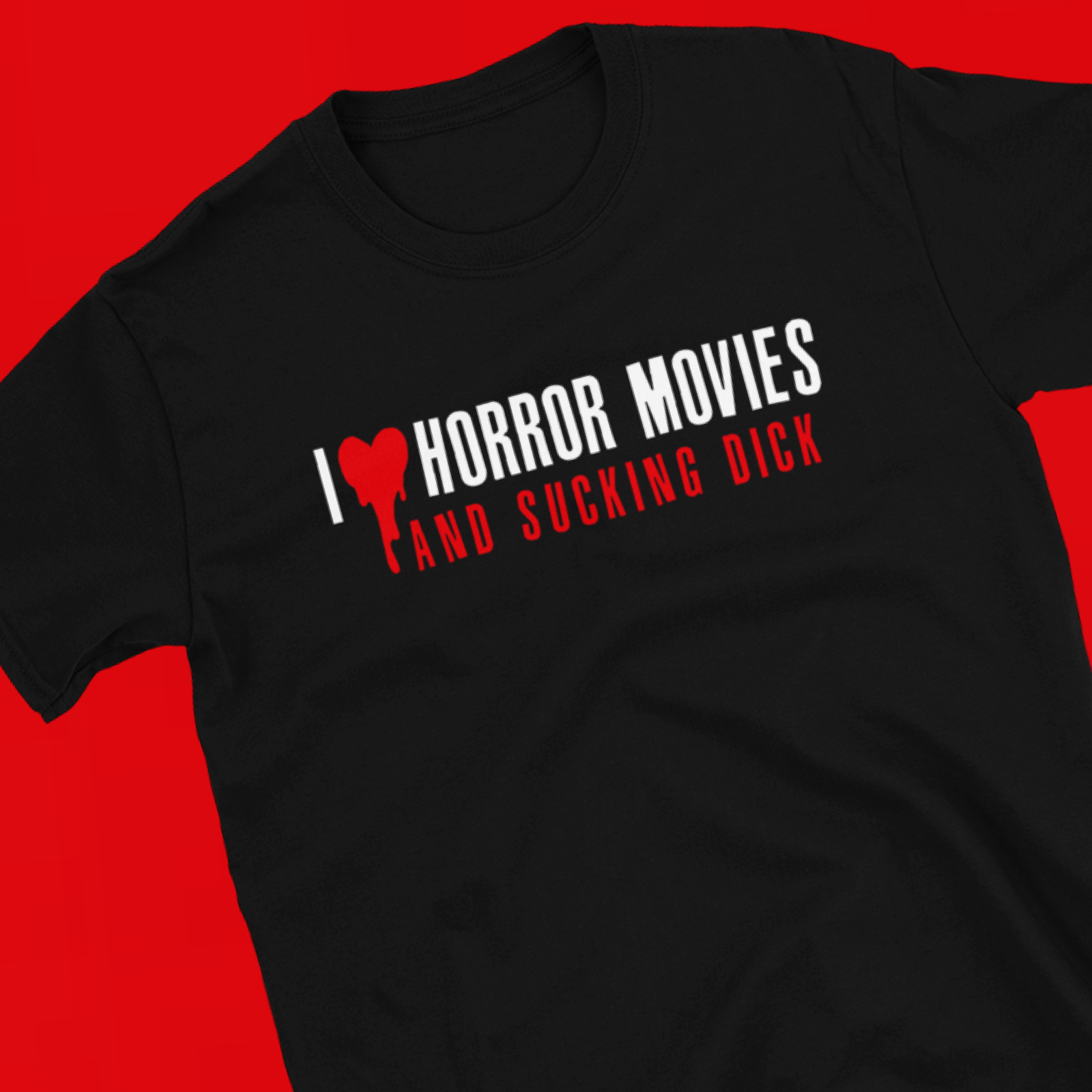 "Featured image for ""I Love Horror Movies & Sucking Dick - Short-Sleeve Unisex T-Shirt"""