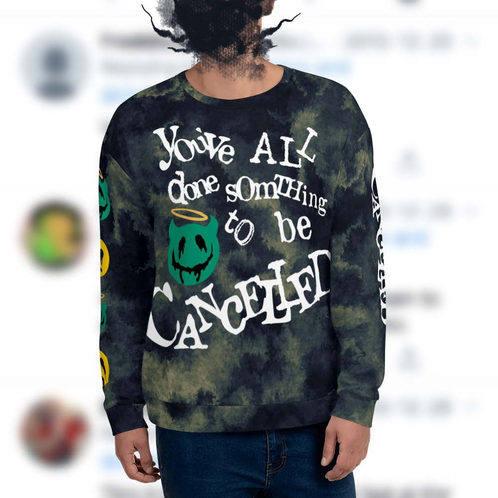 """Featured image for """"Cancelled - All Over -  Unisex Sweatshirt"""""""