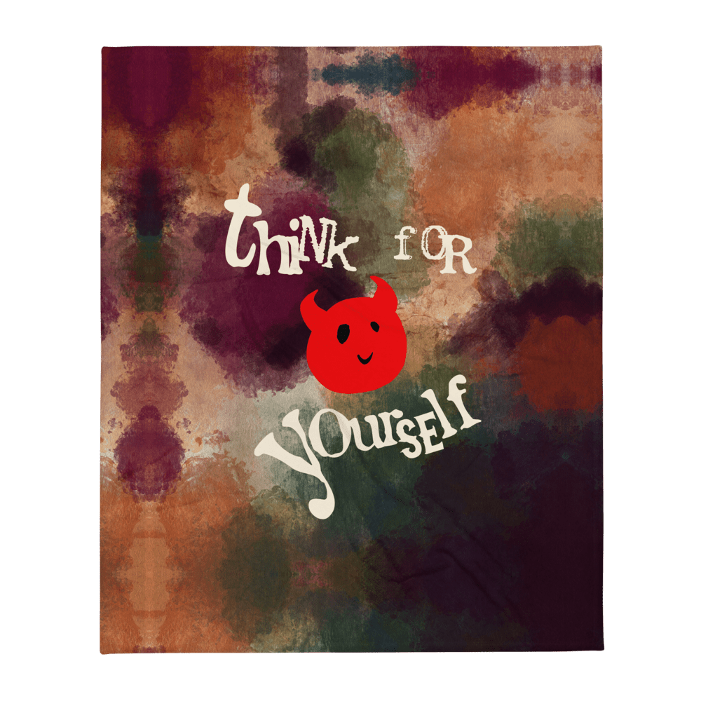 "Featured image for ""Think for Yourself - Spring - Throw Blanket"""