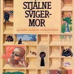 Den stjålne svigermor av Bengt af Klintberg