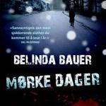 Mørke dager av Belinda Bauer