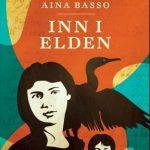 Inn i elden av Aina Basso