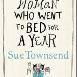 The woman who went to bed for a year av Sue Townsend