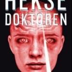 Kort om; Heksedoktoren av Eirik Husby Sæther