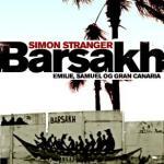 Smakebit ~ Barsakh