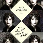 Liv etter liv av Kate Atkinson