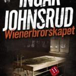 Wienerbrorskapet av Ingar Johnsrud
