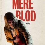 Kort om: Mere blod av Jo Nesbø