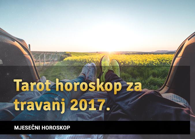 Tarot horoskop za Travanj 2017.