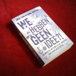 """Leesvoer: """"We hebben geen idee?!""""…door Jorge Cham & Daniel Whiteson"""