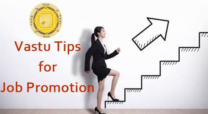 Job Promotion Vastu Tips - Career Vastu Tips - vastu shastra job