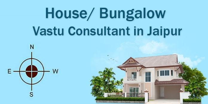 House Vastu Consultant in Jaipur - Bungalow Vastu