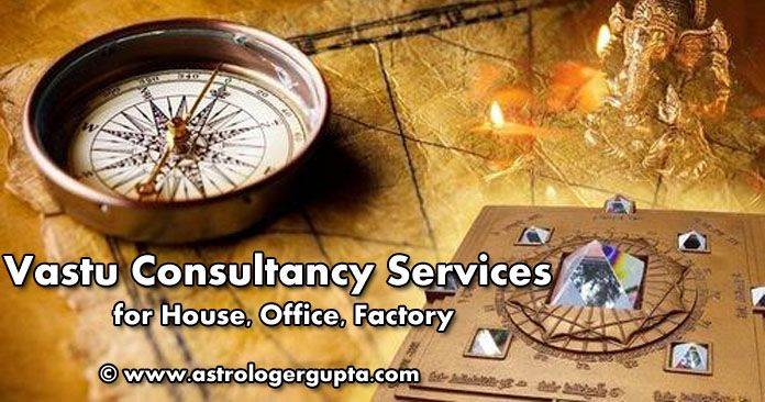 Vastu Consultancy Services for House, Office, Factory