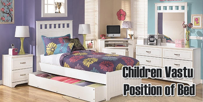 Children Position of Bed as per Vastu