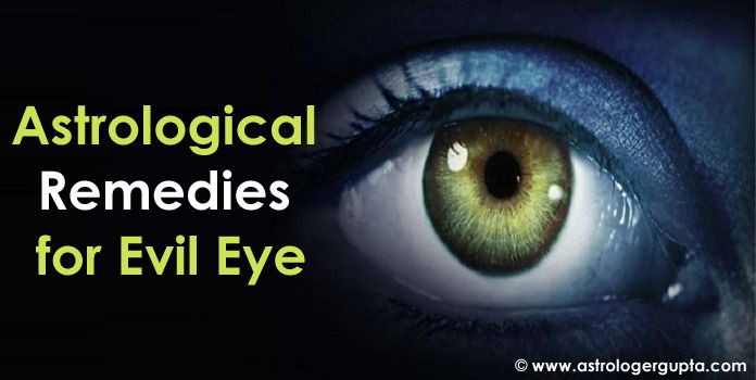 Evil Eye Astrological Remedies - Evil Eye Vastu Astrology