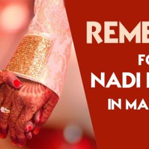 Nadi Dosha And Remedies For Nadi Dosha in Marriage