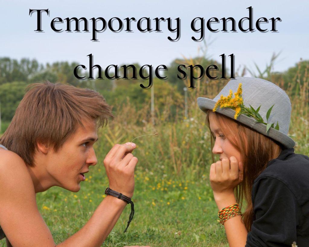 temporary gender change spell