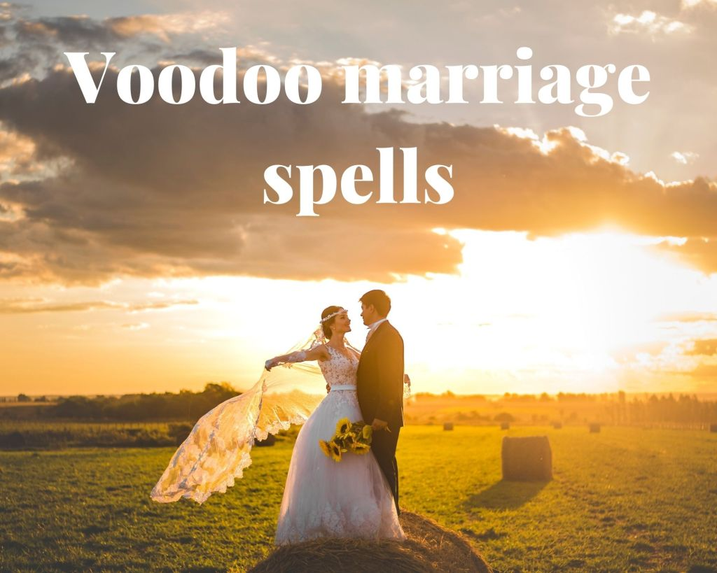 voodoo marriage spells