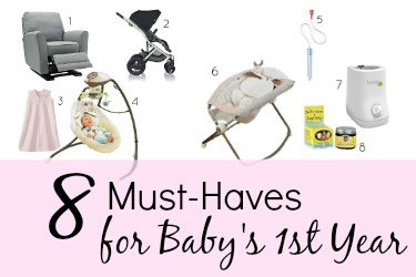 8 Must-Haves for Baby's 1st Year