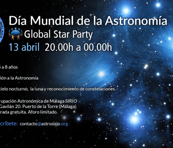 Cartel del Día Mundial de la Astronomía 2019 - Agrupación Astronómica de Málaga Sirio.