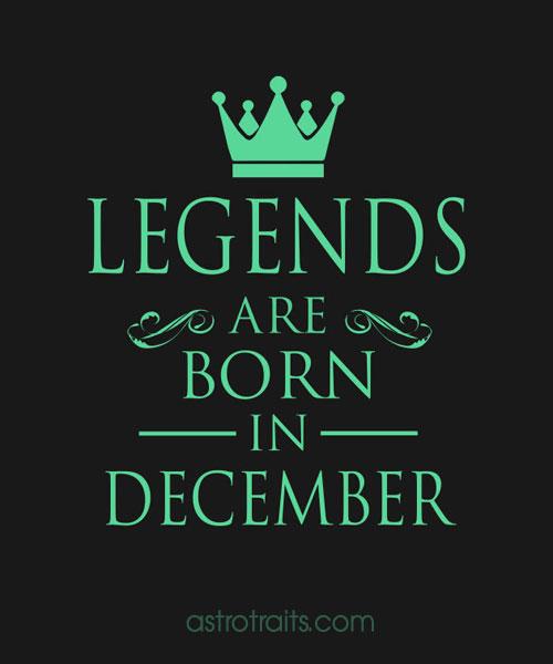 Legends born december sagittarius meme