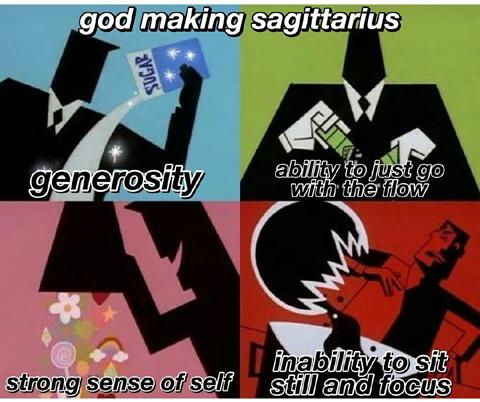 God making love life meme 23 Sagittarius Traits Meme Edition Sag Personality Memes