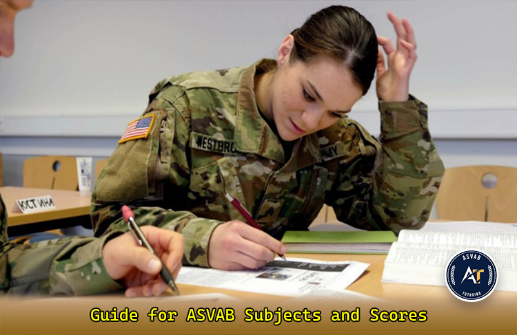 Guide for ASVAB Subjects and Scores