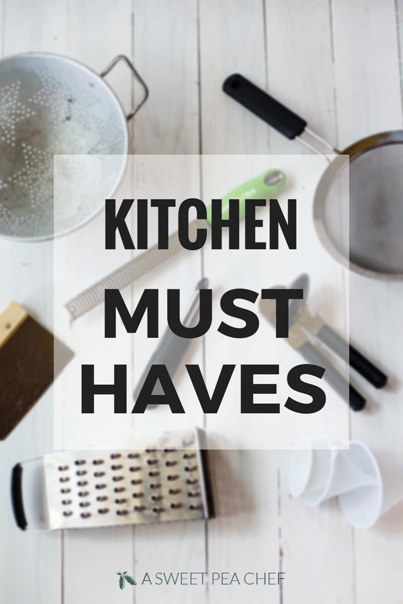 ASPCs Kitchen Must Haves  A Sweet Pea Chef