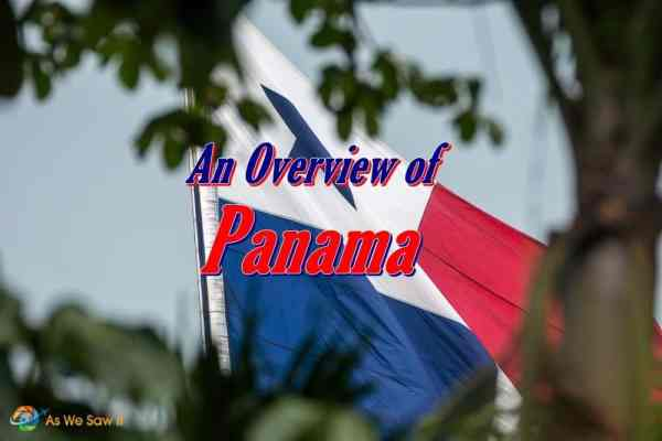 An Overview of Panama