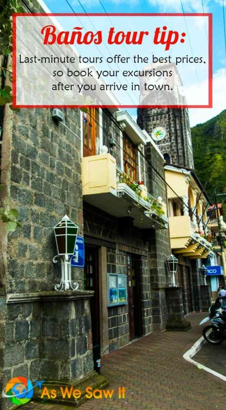 Negotiate with local companies for the best prices on adventure tours in Baños, Ecuador.