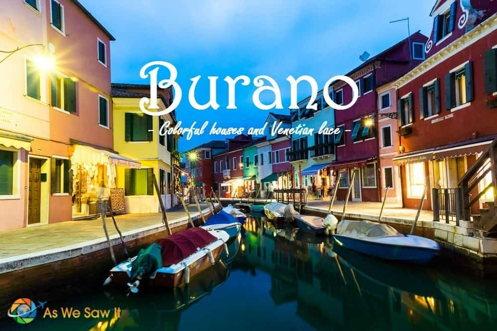 One Day in Burano: What to See on the Lace Island of Venice