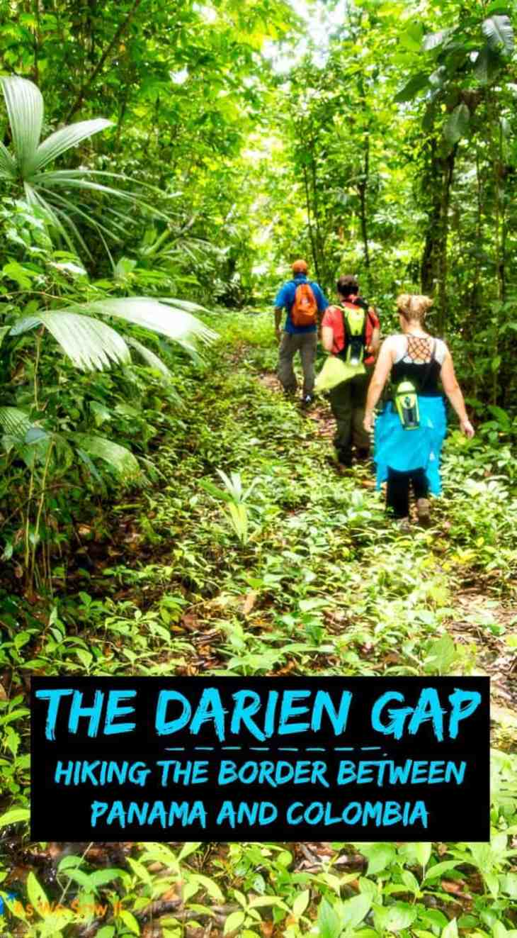 What it's like to hike in Panama's impenetrable Darien Gap, the only stretch you can't drive on an Alaska-Argentina road trip.