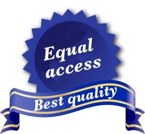 "[""Equal access"" - ""Best quality""]"