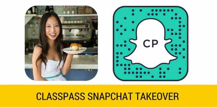 CLASSPASS SNAPCHAT TAKEOVER
