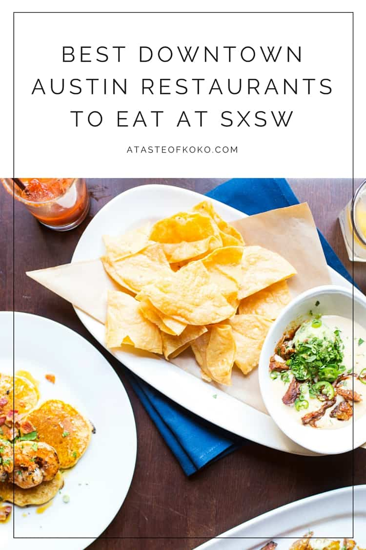 Best Downtown Austin Restaurants To Eat At SXSW