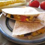 Chicken, Black Bean and Corn Quesadilla