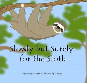 Slowly but Surely for the Sloth © 2008