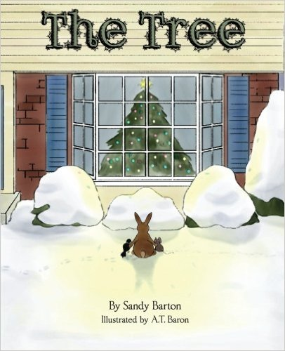 Children's Holiday Fiction, The Tree by Sandy Barton