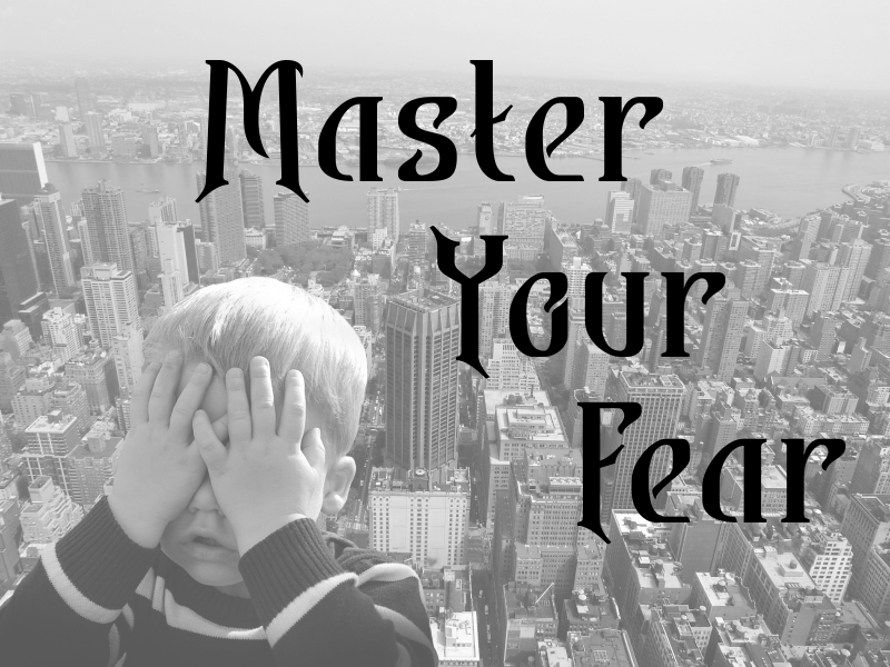 Fortune Cookie Friday: Master Your Fear