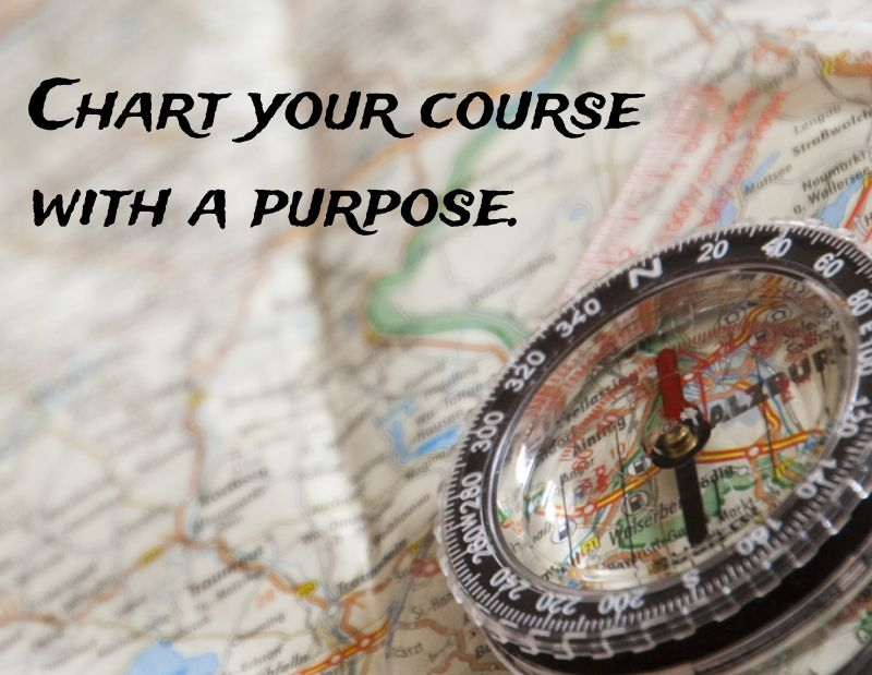 Fortune Cookie Friday: Chart Your Course With a Purpose