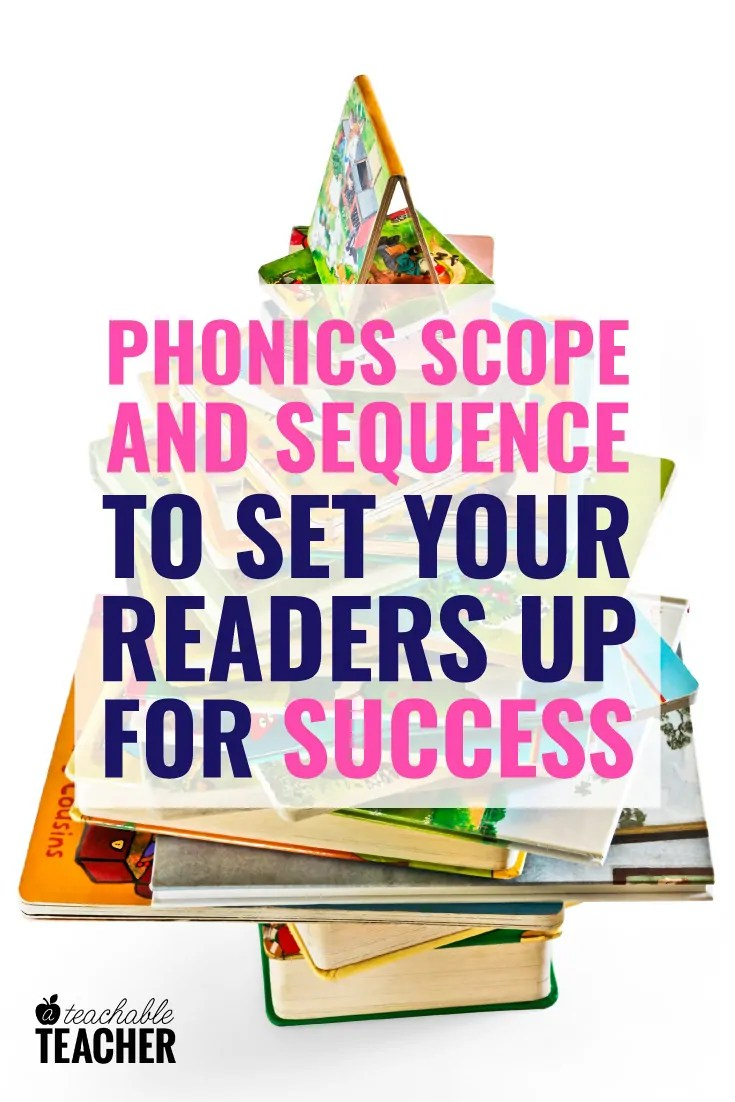 hight resolution of Phonics Scope and Sequence to Set Your Students for Reading Success
