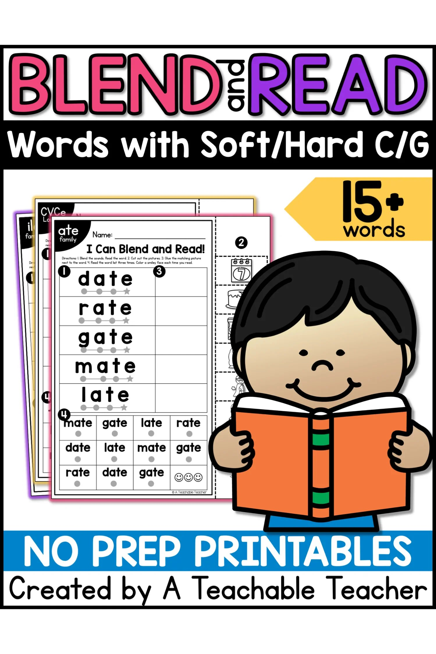 hight resolution of Blend and Read - Words with Soft/Hard C/G - A Teachable Teacher