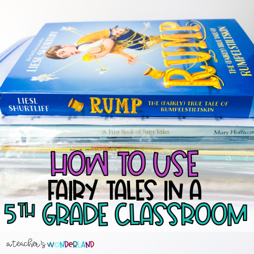 small resolution of How to Use Fairy Tales in a 5th-Grade Classroom - A Teacher's Wonderland