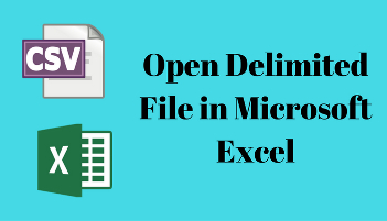 Open-Delimited-File-in-Microsoft-Excel