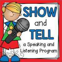 Show and Tell {A Speaking and Listening Program}