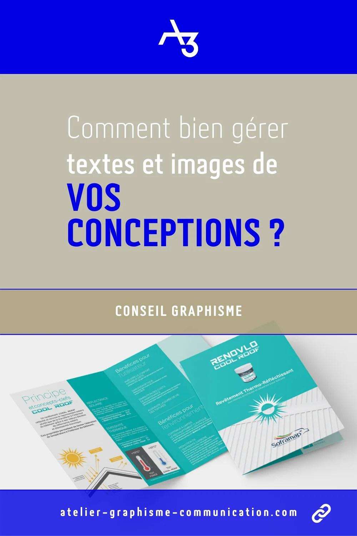 Comment bien gérer textes et images de vos conceptions graphiques