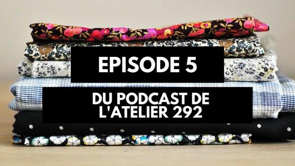 Podcast créatif: épisode 5