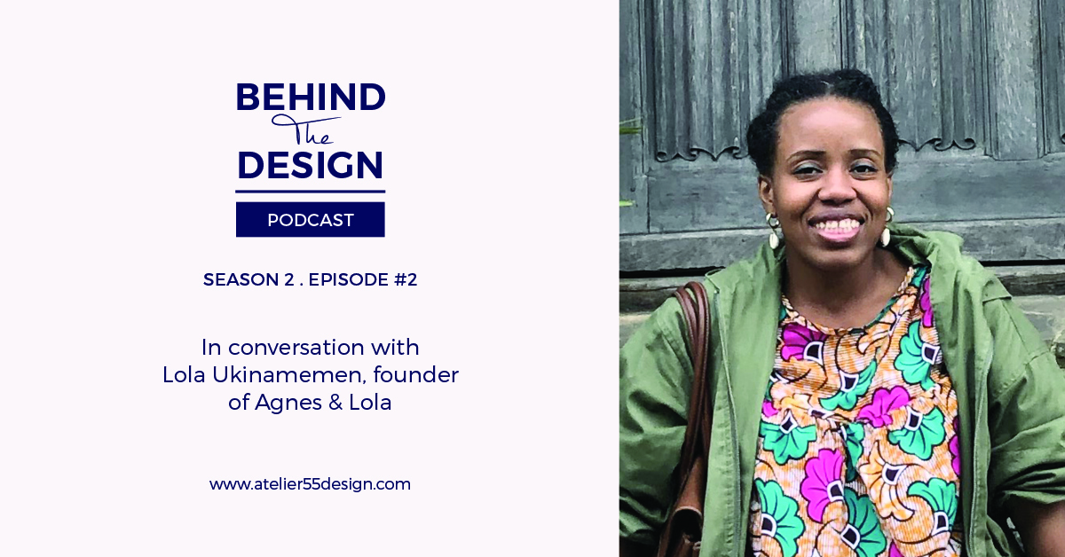 S2 Ep 2 Having the Courage to Step Away from Your Dream and Start Over with Lola Ukinamemen of Agnes & Lola