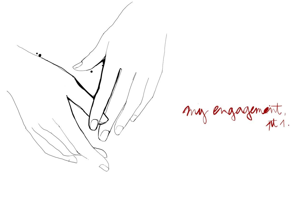My Engagement Part 1