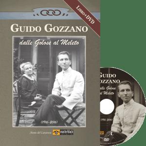 Guido Gozzano, dalle Golose al Meleto